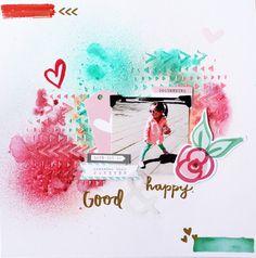 LAYOUT | Mixed Media, Good & Happy