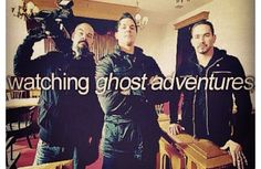 Watch all the DVD's of Ghost Adventures that i have in one day