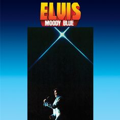 Elvis Presley - Moody Blue on Limited Edition 180g LP