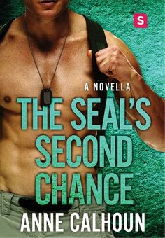 Review: The SEAL's Second Chance by Anne Calhoun