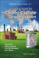 Introduction to carbon capture and sequestration / by Berend Smit ... [et al.]