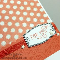 Stamping Rules!: Day 172: For You Card