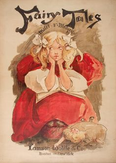 Ethel Reed (American, 1876 – after Poster for Fairy Tales by Mabel F. Blodgett (via Museu Nacional d'Art de Catalunya, Barcelona) Victorian Books, Vintage Books, Vintage Ads, Little Doll, New York Public Library, Modern Graphic Design, Graphic Designers, Animals For Kids, Artist Art