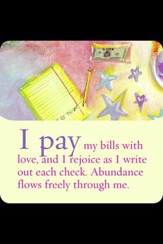 I pay my bills with and I rejoice as I write out each check. Abundance flows freely through me. Louise Hay Brought to you by the ASC. Creating Sovereign Governance Systems for all people asc. Louise Hay Affirmations, Affirmations Positives, Wealth Affirmations, Chakra Affirmations, Positive Life, Positive Thoughts, Positive Quotes, Gratitude Quotes, Spiritual Thoughts
