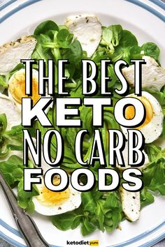 No-Carb Foods: Zero-Carb Foods for Your Keto Diet