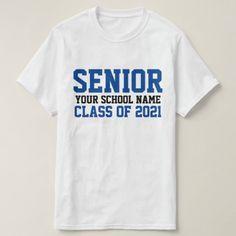 Senior Class of 2021 Blue Custom School Graduation T-Shirt Senior Class Shirts, Graduation Shirts, Varsity Letter, Online Gift Shop, Class Of 2020, Graduate School, Fitness Models, Graduating Class, Mens Tops