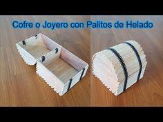 Manualidades: Cofre o Joyero con Palitos de Helado Diy Popsicle Stick Crafts, Popsicle Sticks, Diy For Kids, Crafts For Kids, Ice Cream Stick Craft, Mouse Crafts, Pop Stick, Miniature Crafts, Craft Activities For Kids