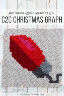Crochet this free C2C Christmas light bulb graph to make a throw pillow or create several of these squares in different colors for a Christmas afghan. This free pattern is part of a 9 block modern Christmas afghan. Click for all the free corner to corner graphs! (Yarn is Lion Brand Vanna's Choice)