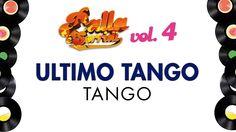 ULTIMO TANGO - TANGO - BALLA E SORRIDI VOL. 4 - Ballo liscio e musica da...