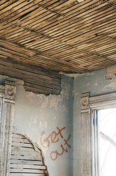 Abandoned,Abandoned house,Cari ann wayman,Get out,Graffiti,Text