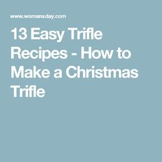 13 Easy Trifle Recipes - How to Make a Christmas Trifle