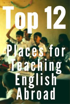 Want to teach English abroad, but not too sure which countries are the best? Here are the top 12 countries we recommend that you check out.