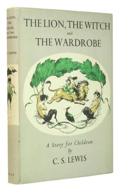 The 1950 first edition of  The Lion, The Witch and the Wardrobe by CS Lewis with its green cloth pictorial dust wrapper designed by Pauline Baynes.