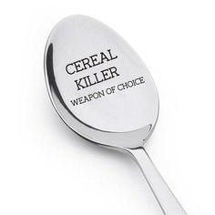 handmade spoon,hand made,Cereal Killer Spoon,Best Selling,Weapon of choice,Kids Gift,toddler gift,Engraved Spoon,Cereal Lover,Cereal Killer,Cereal Spoon,Cereal