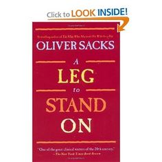 Oliver Sacks- A Leg To Stand On