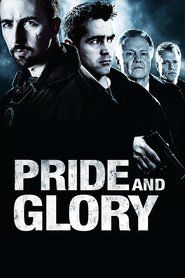 Watch Pride and Glory | Download Pride and Glory | Pride and Glory Full Movie | Pride and Glory Stream Online HD | Pride and Glory_in HD-1080p | Pride and Glory_in HD-1080p