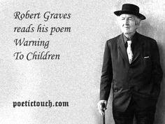 Robert Graves - Warning To Children