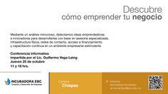 Descubre cómo emprender tu negocio #CampusChiapas #OrgulloEBC