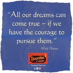 Be inspired by Walt Disney and download the latest #Inspirational posters, screensavers and #wallpaper from Tandoor Chef.