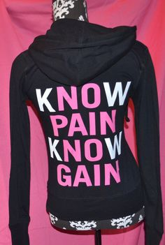 No pain no gain know pain know gain. Cute workout gear. $29.99