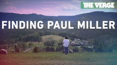 Finding Paul Miller - one year without internet - Full Feature