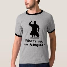 "Give a shout out to your ninja homies with this ringer tee. ""What's up, my Ninjas?"" on grey and black. Size: Adult M. Ringer Tee, Shop Now, Tees, Mens Tops, T Shirt, Stuff To Buy, Shopping, Gender, Black"