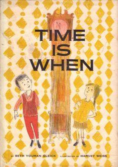 Tempo é quando Livro Para Crianças Vintage Charming Sobre a Dimension mais desconcertante de Existência