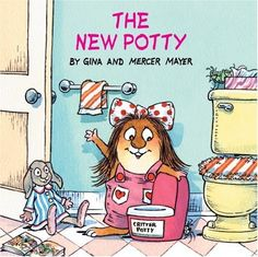 The New Potty (Little Critter): Mercer Mayer - I'm not a fan of all of all of the text (so we tell our own story), but the illustrations are great. Peanut and I love Little Critter. He wants to read it over and over. Toddler Books, Childrens Books, Toddler Fun, Potty Training Books, Best Potty, Mercer Mayer, Little Critter, Teaching Kids, My Childhood