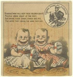 Creepy twin toddlers selling tobacco. Vintage ad found at Community LiveJournal: