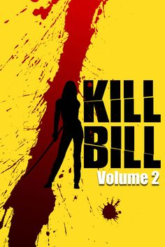 Kill Bill Vol II movie poster Fantastic Movie posters movie posters , Tarantino Films, Quentin Tarantino, Tv Series Online, Movies Online, Episode Online, Caricatures, Kill Bill Vol 1, Death Proof, Scary Stories To Tell