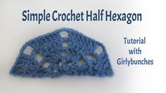 Learn to Crochet with Girlybunches - Simple Half Hexagon Tutorial