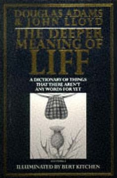The Deeper Meaning of Liff The Meaning of Liff 2