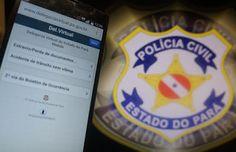 POLÍCIA DO PARÁ                                 Ao Alcance de Todos!: POLÍCIA CIVIL DISPONIBILIZA SERVIÇOS ONLINE PARA R...