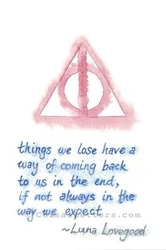 Luna Lovegood Quote with Deathly Hallows Symbol Original Wat.- Luna Lovegood Quote with Deathly Hallows Symbol Original Watercolor Painting Luna Lovegood Quote with Deathly Hallows Symbol Original Phrase Harry Potter, Arte Do Harry Potter, Harry Potter Tattoos, Harry Potter Fandom, Harry Potter Memes, Harry Potter Symbols, Potter Facts, Girl From Harry Potter, Harry Potter Love Quotes