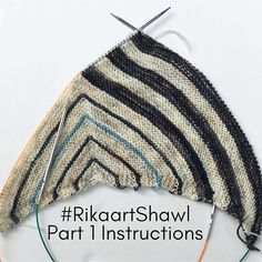 There is no new information here guys so #RikaartShawl KAL participants who are done with part one can just keep on chilling until Tuesday. But here is Part One again for anyone who hasn't started yet! Enjoy! . Set-Up -CO 3 sts in A. Knit 7 rows. Rotate work 90 degrees and pick up 3 sts, one in each garter ridge. Rotate work 90 degrees again and pick up 3 sts in CO edge. (9 sts) -Next Row: K4, pm, k1, pm, k4. (9sts) �Section 1 Row 1 (RS): (A) K3, m1r, k to m, m1r, slm, k1, slm, m1l, k to…