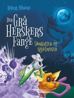 Book1 - Den Grå Herskers Fange - Sømkatten og spjætmusen