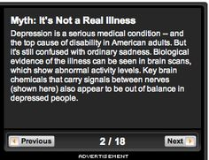 http://www.webmd.com/depression/ss/slideshow-depression-myths  Slideshow: Myths and Facts About Depression