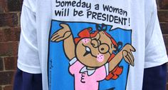 'Someday a woman will be president' T-shirts banned by Walmart in 1995 for offending 'family values'