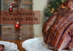Cranberry-Glazed Ham--This ham glaze of cranberry sauce and orange juice is perfect for your holiday gathering. It will make everyone ask for seconds.