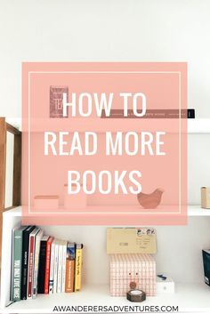 Want to read more books? Click through to find out how I manage to read over 75 books every year!