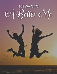 101 Ways to Be a Better You Part 1