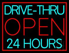 Drive Thru Red Open 24 Hours Neon Sign 24 Tall x 31 Wide x 3 Deep, is 100% Handcrafted with Real Glass Tube Neon Sign. !!! Made in USA !!!  Colors on the sign are Turquoise and Red. Drive Thru Red Open 24 Hours Neon Sign is high impact, eye catching, real glass tube neon sign. This characteristic glow can attract customers like nothing else, virtually burning your identity into the minds of potential and future customers.