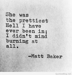 Prettiest hell love quote