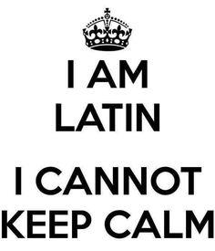 I'm Latin ;)