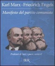 Il manifesto del partito comunista, scritto da Marx ed Engels. Nella copertina: Lenin, Engels e Marx