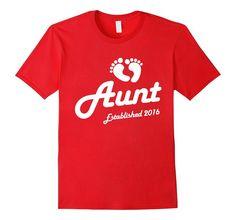 Amazon.com: Aunt Established 2016 New Baby Announcement T-Shirt: Clothing