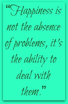 *See more quotes* https://www.pinterest.com/LorenzDuremdes/quotes/ @LorenzDuremdes #Happiness #Problems #Acceptance
