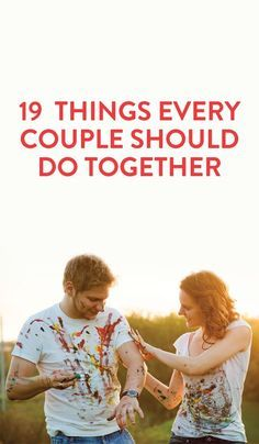 things couples should try together that make relationships stronger & more fun- we've already done most of these lol