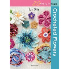 Search Press Books-20 To Make - Crocheted Flowers