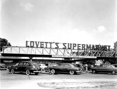 Lovett's supermarket later became part of Winn-Dixie. Visit Florida, Old Florida, Vintage Florida, Jacksonville Florida, Local History, Best Memories, Historical Photos, Las Vegas, America